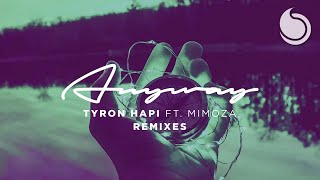 Tyron Hapi Anyway Feat Mimoza Majestic Remix