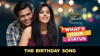 The Birthday Song| Official Music Video | What's Your Status | Cheers!