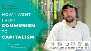 BuzzOnEarth Leadership Webtalks™ with Tom Szaky, CEO TerraCycle