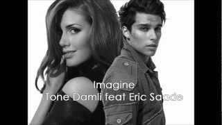 Imagine - Eric Saade feat Tone Damli (Official Video - Lyrics)