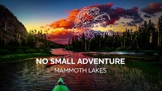 Mammoth Lakes | No Small Adventure