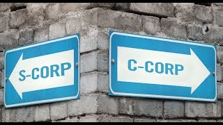 C Corporations vs S Corporations Explained