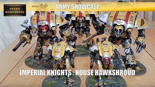 Army Showcase: House Hawkshroud Imperial Knights
