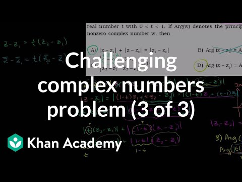 Challenging complex numbers problem (3 of 3) (video) Khan Academy