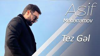 Asif Meherremov - Tez Gel