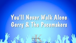 You'll Never Walk Alone   Gerry & The Pacemakers (Karaoke Version)