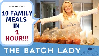 10 Family meals in 1 hr!