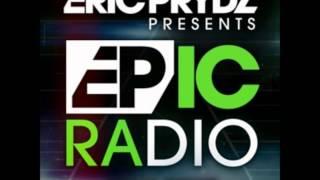Eric Prydz   EPIC Radio 003 [HQ]