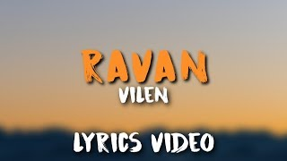 VILEN - RAVAN (Lyrics)   - YouTube