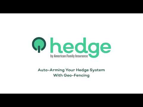 Auto-arming your Hedge System with Geo-fencing | Hedge by AmFam®