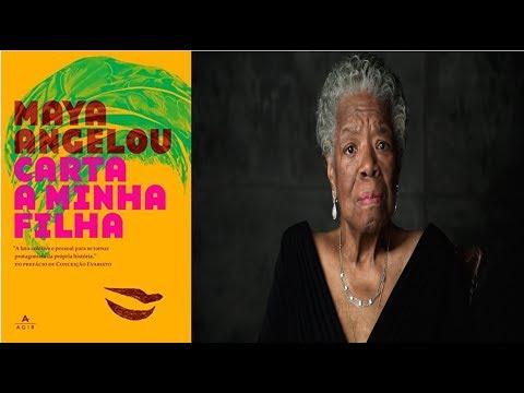 CARTA A MINHA FILHA?um livro necessário?de Maya Angelou ?Resenha