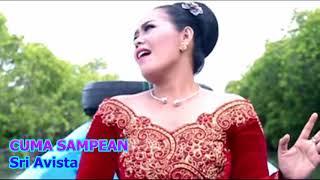 Download lagu Cuma Sampean Sri Avista Mp3