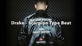FREE! Drake - Scorpion (Type Beat)