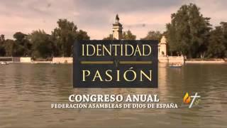 Congreso Anual de la Federanción de Asambleas de Dios de España (FADE)