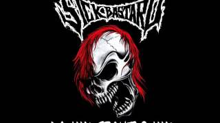 SICK BASTARD -  KILL THE BASTARDS