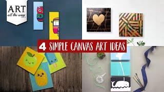 4 Simple Canvas Art Ideas   Easy Canvas Art   Wall Decor Compilation