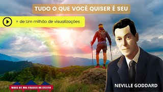 Audio Tudo que você quiser é seu  Neville Goddard