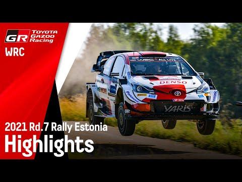 WRC 2021 第7戦ラリー・エストニア ToyotaGazooRacingチームのヤリスWRC勢のハイライト動画