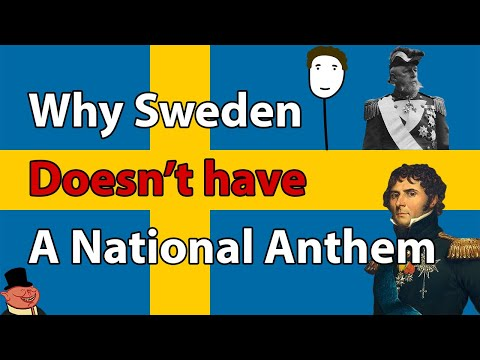 Why Sweden Doesn't Have a National Anthem