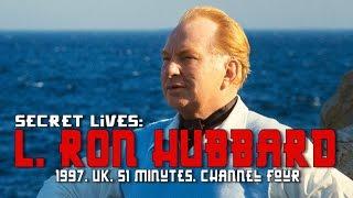 L. Ron Hubbard (Secret Lives: 1997, UK, Channel Four, 51 Minutes)