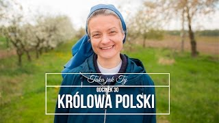 Taka jak Ty odcinek 30: Królowo Polski