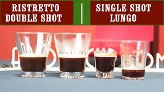 Ristretto Single Espresso Shot Double Espresso Shot and Lungo   Easy Coffee Recipes
