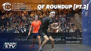 Tournament of Champions 2019 - Men's QF Roundup [Pt.2]