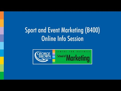 Sport and Event Marketing Program (B400) Online Info Session