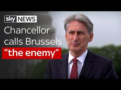 "Philip Hammond calls Brussels ""the enemy"""