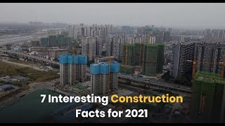 7 Interesting Construction Facts 2021