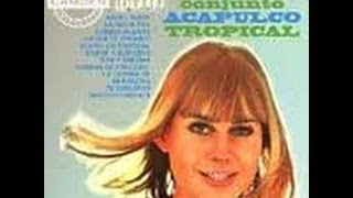 ACAPULCO TROPICAL Disco LP No.1 parte -1