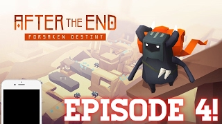 AFTER THE END - FORSAKEN DESTINY! || EPISODE 4! || Guide and Gameplay.