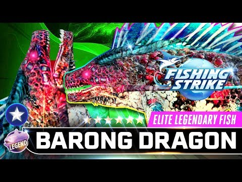 BARONG DRAGON INDONESIA MAP NEW ELITE LEGENDARY FISH【釣魚大亨 Fishing Strike】