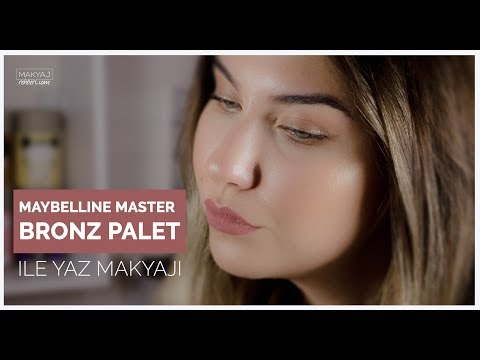 maybelline master bronze palet ile yaz makyajı | laura mercier, essence, max factor, the balm