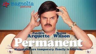 Trailer of Permanent (2017)