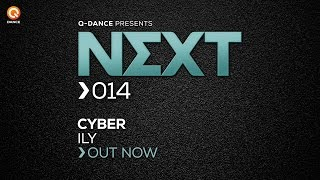 Cyber - ILY [NEXT014]