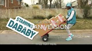 Dababy   Suge (Yea Yea) Clean Version