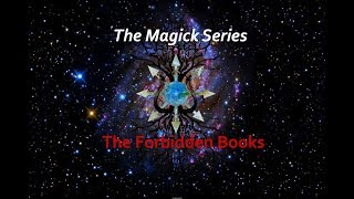 The Magick Series The Forbidden Books Episode 10 The Spirit & Magi