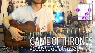 Game Of Thrones - Main Theme (Full Acoustic Guitar Lesson) 1/2 + TAB