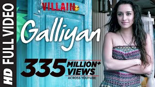 Full Video: Galliyan Song | Ek Villain | Ankit Tiwari | Sidharth