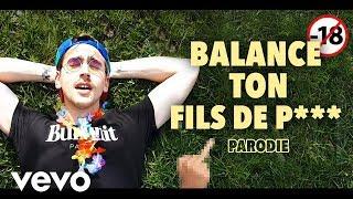 BALANCE TON FILS DE P*** [Version Non Censurée   Angèle]