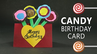 Handmade Birthday Card - Candy Birthday Card Step By Step DIY Tutorial