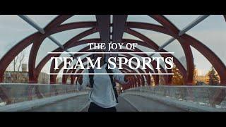 Sport Chek | The Joy of Team Sports