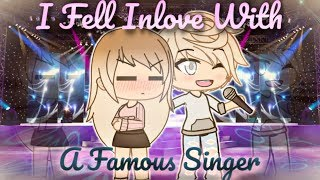 The Celebrity Inlove With A Normal Girl | Gacha Life Mini Movie | GLMM