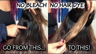 LIGHTEN HAIR WITHOUT BLEACH OR HAIR DYE