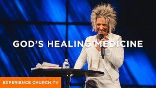 God's Healing Medicine : Pastor Lori Cummins