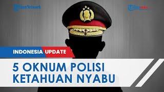 2 Oknum Perwira Satnarkoba dan 3 Bintara Polisi Digerebek Pesta Sabu di Hotel, Diintai Sejak 2 Hari