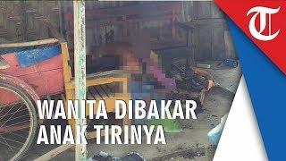 Wanita di Asahan Dibakar Anak Tirinya, Tetangga Ungkap Keduanya Sering Cekcok Diduga Masalah Uang