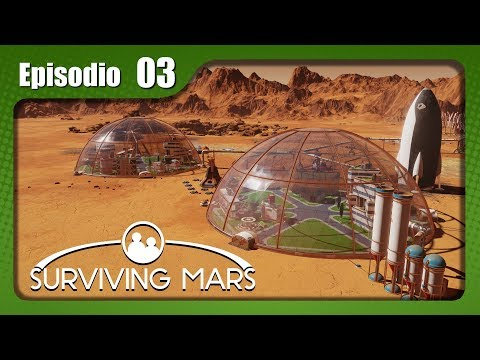 Surviving Mars Gameplay Español - Ep.3 - SEGUNDA CÚPULA