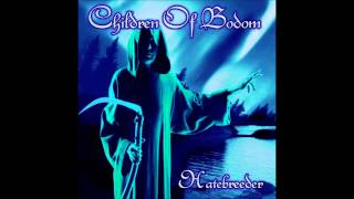Hatebreeder (FULL ALBUM - ALTERNATE PITCH) - Children of Bodom